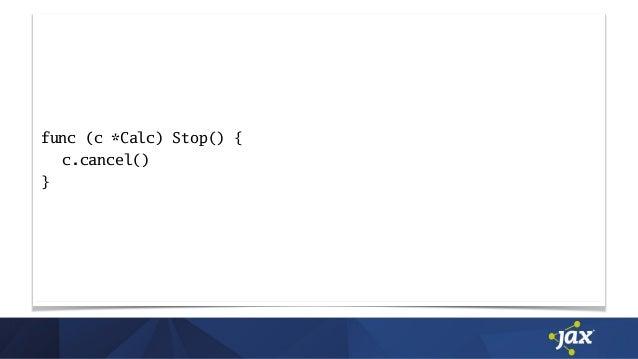 func (c *Calc) Stop() { c.cancel() }