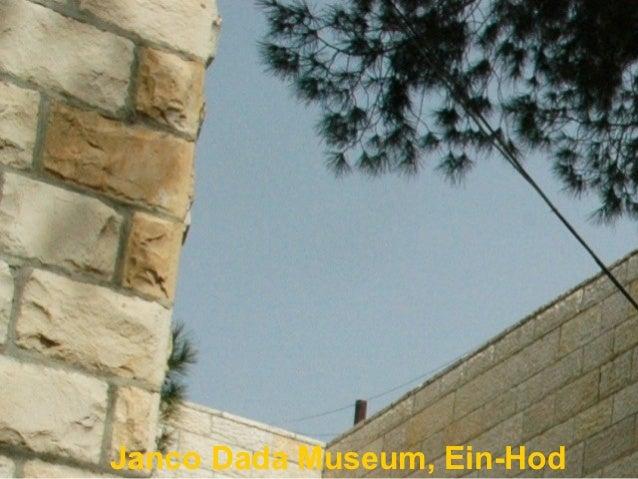 Janco Dada Museum, Ein-Hod