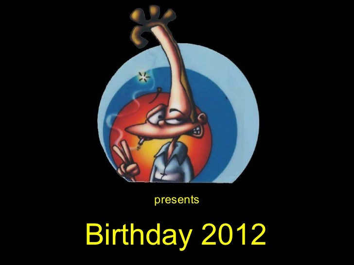 presents Birthday 2012