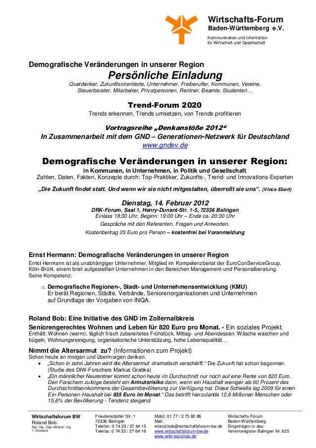Wirtschafts-Forum Baden-Württemberg e.V. Kommunikation und Information für Wirtschaft und Gesellschaft Wirtschaftsforum BW...