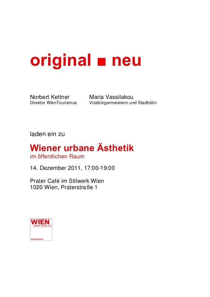 original ■ neuNorbert Kettner          Maria VassilakouDirektor WienTourismus   Vizebürgermeisterin und Stadträtinladen ei...