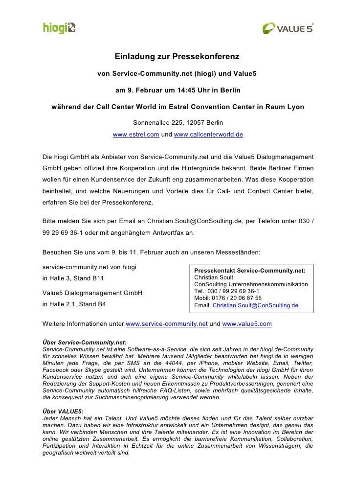 Einladung zur Pressekonferenz                      von Service-Community.net (hiogi) und Value5                           ...