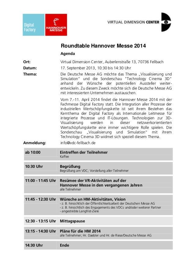 Roundtable Hannover Messe 2014 Agenda Ort: Virtual Dimension Center, Auberlenstraße 13, 70736 Fellbach Datum: 17. Septembe...