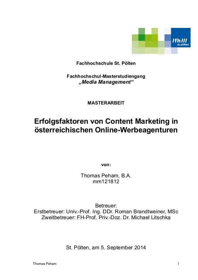 """Fachhochschule St. Pölten Fachhochschul-Masterstudiengang """"Media Management"""" MASTERARBEIT Erfolgsfaktoren von Content Mark..."""