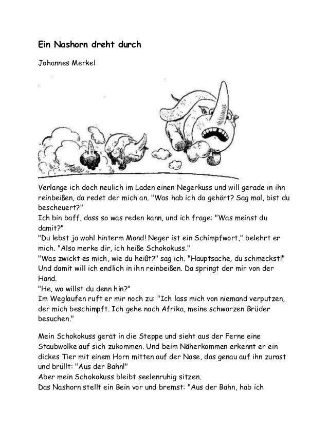 Ein Nashorn dreht durch Johannes Merkel Verlange ich doch neulich im Laden einen Negerkuss und will gerade in ihn reinbeiß...