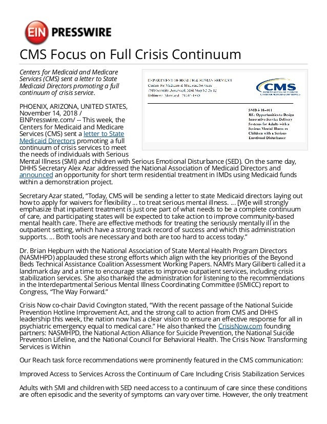 CMS Focus on Full Crisis Continuum Centers for Medicaid and Medicare Services (CMS) sent a letter to State Medicaid Direct...