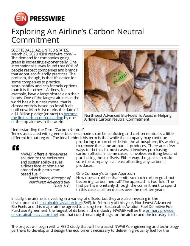 Exploring An Airline's Carbon Neutral Commitment Northwest Advanced Bio-Fuels To Assist in Helping Airline's Carbon Neutra...