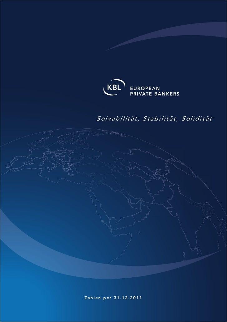 Solvabilität, Stabilität, SoliditätZahlen per 31.12.2011