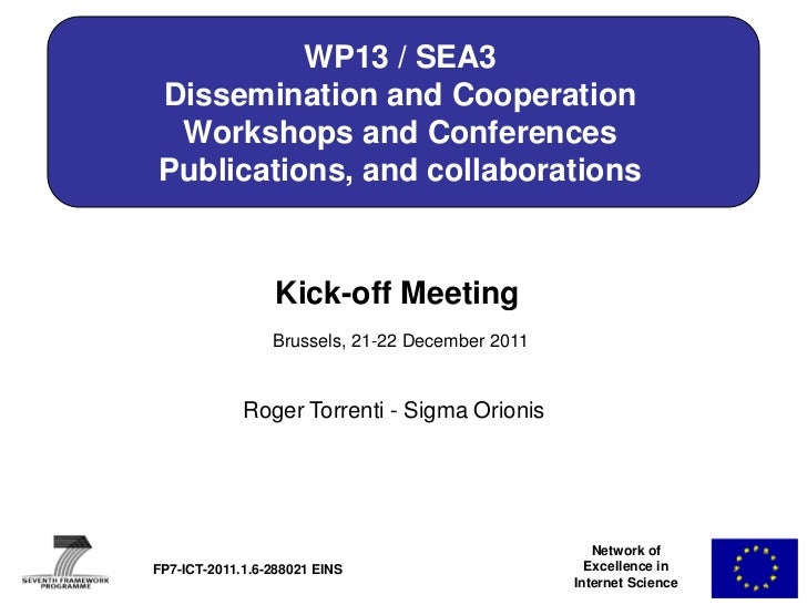 WP13 / SEA3Dissemination and Cooperation Workshops and ConferencesPublications, and collaborations                  Kick-o...