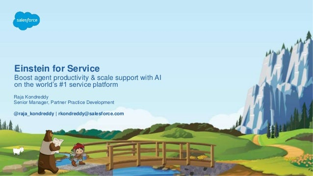 Einstein for Service Boost agent productivity & scale support with AI on the world's #1 service platform @raja_kondreddy |...