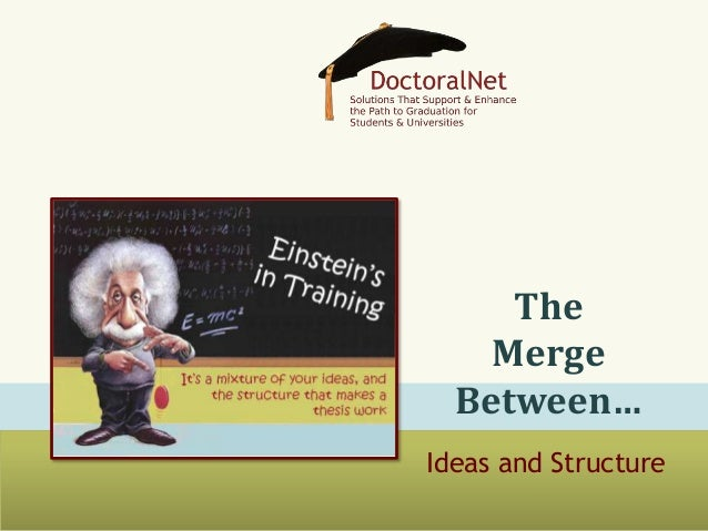 The Merge Between… Ideas and Structure