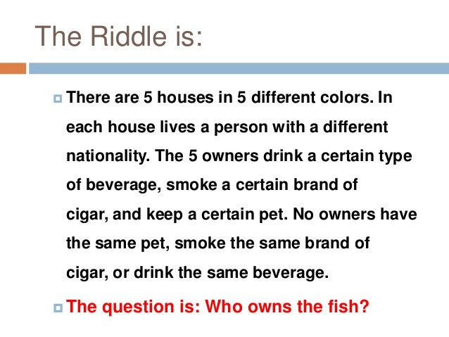Worlds hardest riddles with answers einstein riddle solution worlds hardest riddles with answers sciox Choice Image