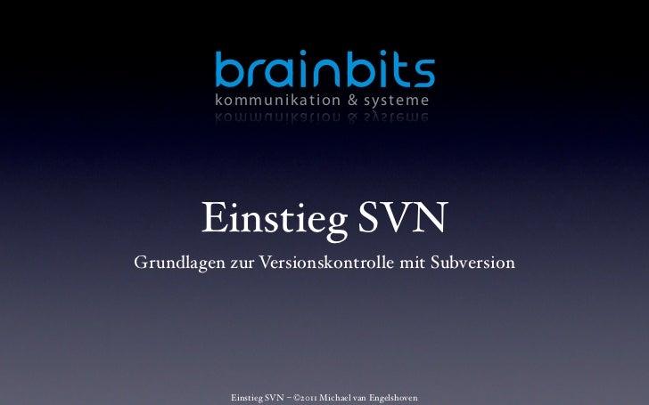 k o m mu n ik at ion & sys teme        Einstieg SVNGrundlagen zur Versionskontrolle mit Subversion           Einstieg SVN ...