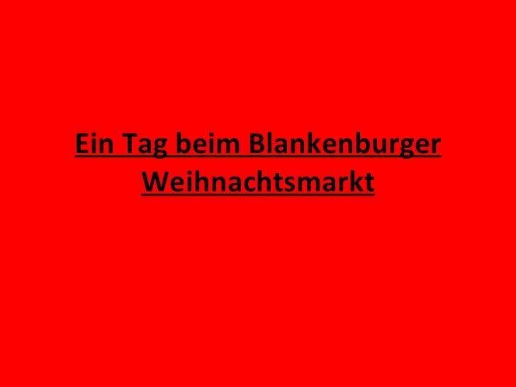 Ein Tag beim Blankenburger Weihnachtsmarkt