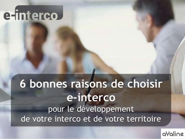6 bonnes raisons de choisir e-interco pour le développement de votre interco et de votre territoire