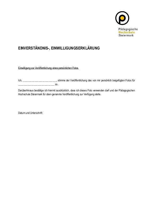 EINVERSTÄNDNIS-, EINWILLIGUNGSERKLÄRUNG  Einwilligung zur Veröffentlichung eines persönlichen Fotos  Ich, ________________...