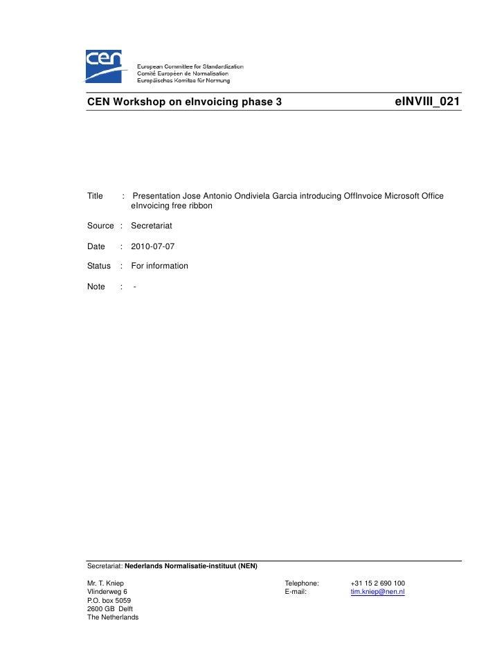 CEN Workshop on eInvoicing phase 3                                                eINVIII_021     Title     : Presentation...