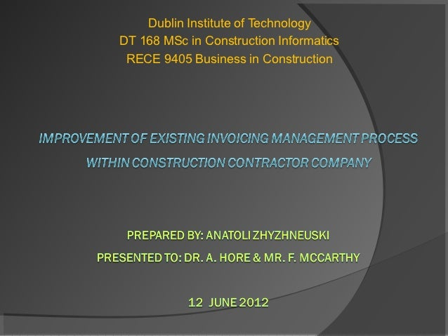 Dublin Institute of TechnologyDT 168 MSc in Construction Informatics RECE 9405 Business in Construction