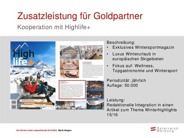 Ein Winter voller Lebensfreude 2015/2016 Markt Belgien Teilnahmepakete und Preise GOLD SILBER BRONZE Klassisch • ÖW Magazi...