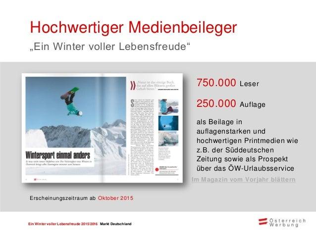 Ein Winter voller Lebensfreude 2015/2016 Markt Deutschland Direct Mailing Der Medienbeileger wird Mitte/Ende Oktober 2015 ...