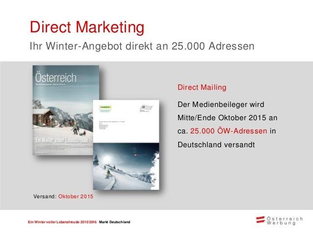 Ein Winter voller Lebensfreude 2015/2016 Markt Deutschland Zweiwöchige Medienkooperation in Baden-Württemberg mit DIE NEUE...