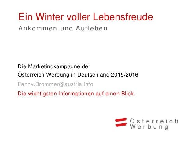 Ein Winter voller Lebensfreude 2015/2016 Markt Deutschland > Belgien > Deutschland > Großbritannien > Niederlande > Polen ...