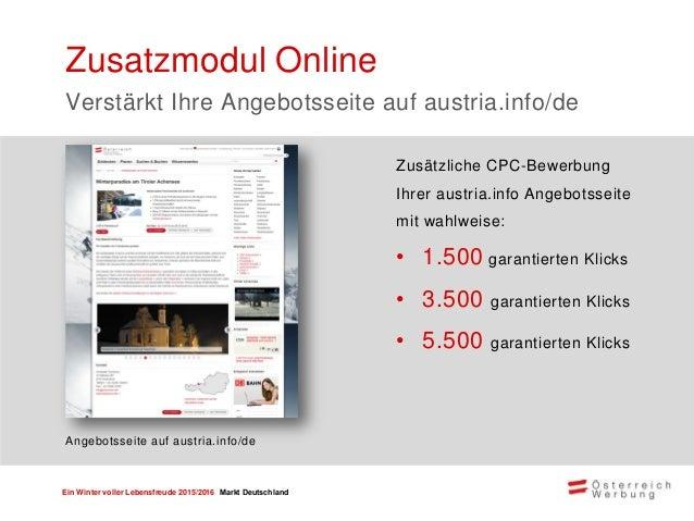 Ein Winter voller Lebensfreude 2015/2016 Markt Deutschland Pressefahrt Pressefahrten ermöglichen das unmittelbare Produkte...