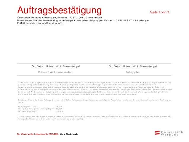 Karin van Dam karin.vandam@austria.info Tel: 0031 20 462 35 - 03 Fax: 0031 20 468 47 - 86 Postbus 17287 1001 JG Amsterdam ...