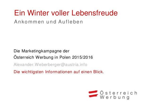 Ein Winter voller Lebensfreude 2015/2016 Markt Polen > Belgien > Deutschland > Großbritannien > Niederlande > Polen > Rumä...