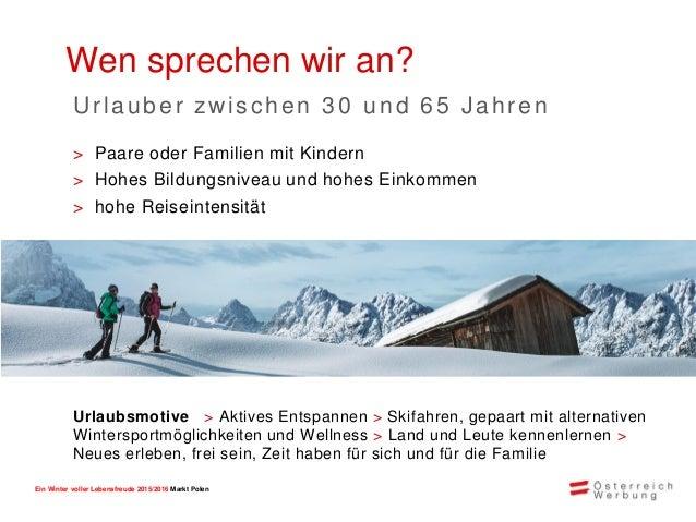 Ein Winter voller Lebensfreude 2015/2016 Markt Polen > Flexiblere Partnerbeteiligung durch buchbare Zusatzmodule > Im Augu...