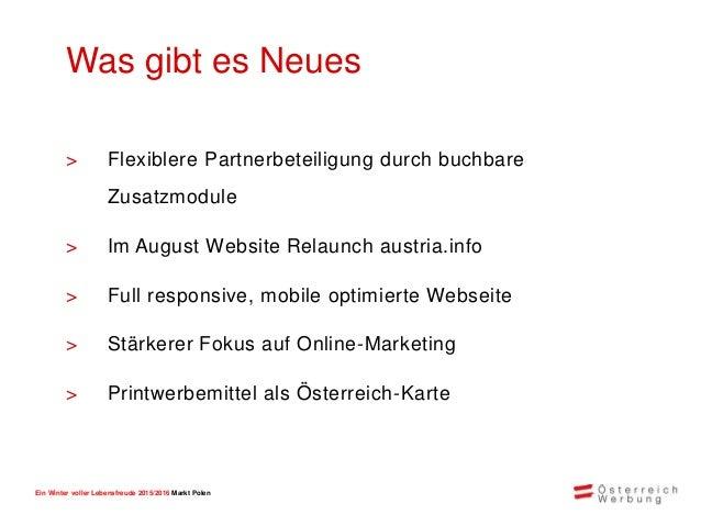 Ein Winter voller Lebensfreude 2015/2016 Markt Polen Klassische Werbung 40% Online 40% Presse 13% Direct Marketing 4% WiKo...