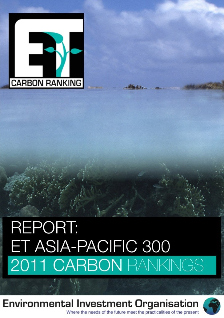 REPORT:ET ASIA-PACIFIC 3002011 CARBON RANKINGS