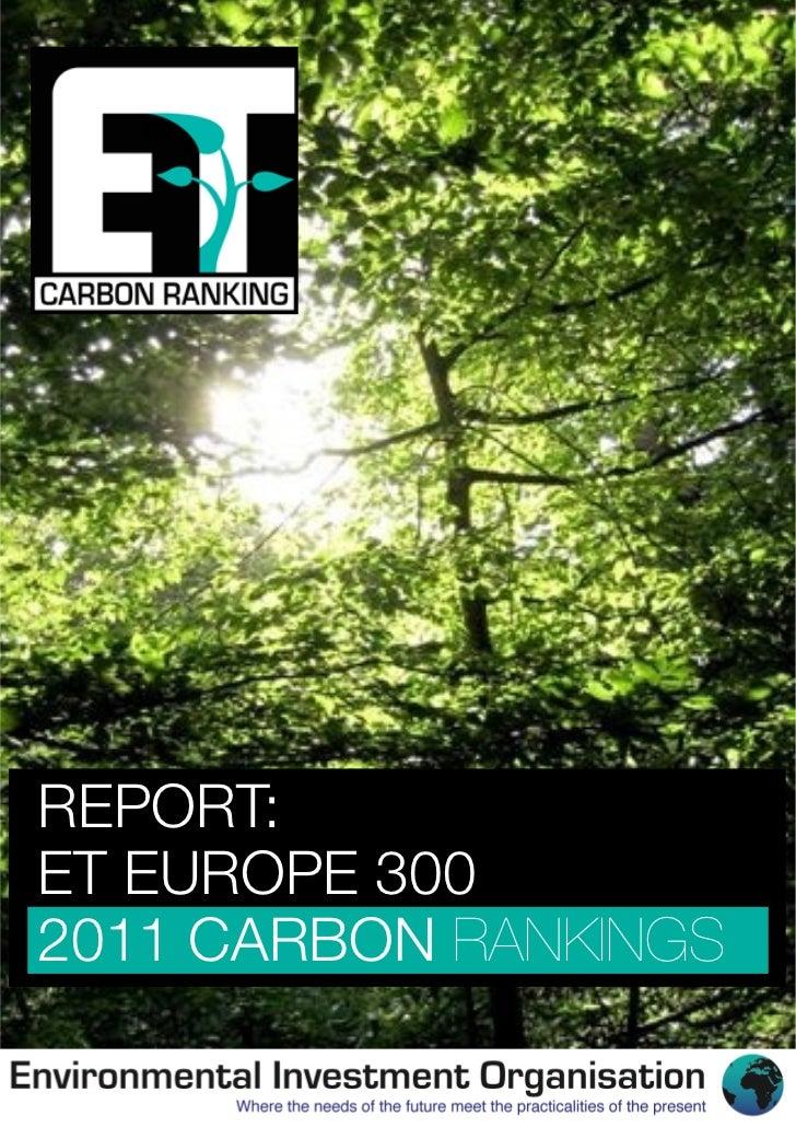 REPORT:ET EUROPE 3002011 CARBON RANKINGS