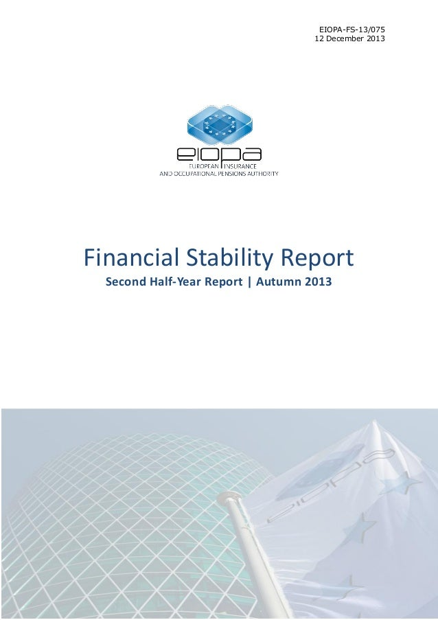 EIOPA-FS-13/075 12 December 2013  Financial Stability Report Second Half-Year Report | Autumn 2013