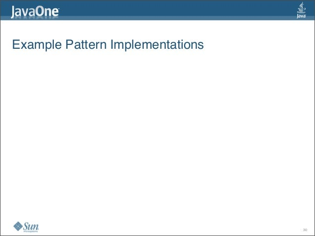 Example Pattern Implementations 30