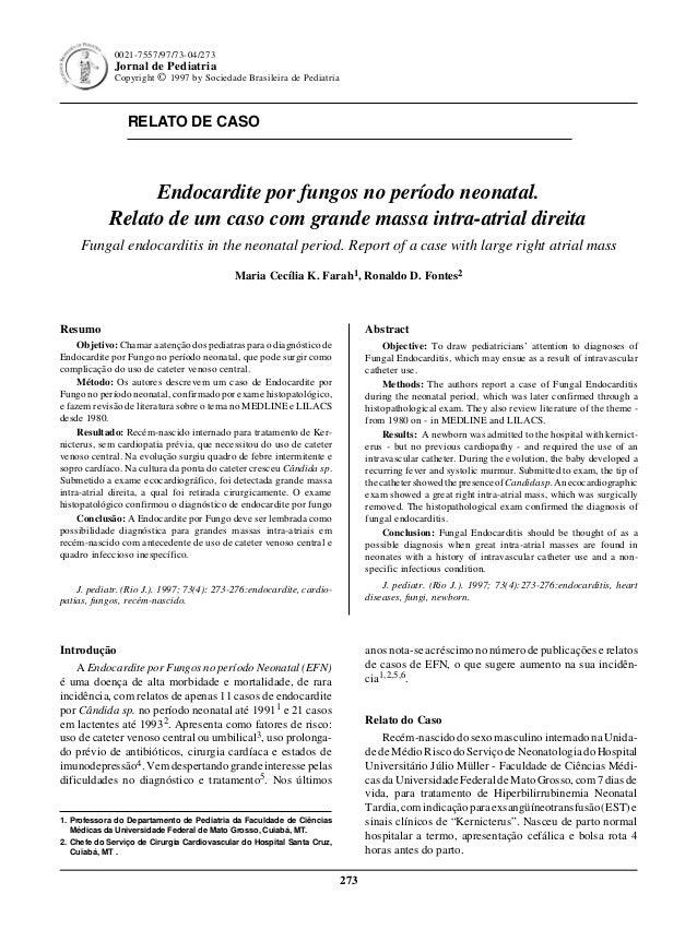 Jornal de Pediatria - Vol. 73, Nº4, 1997 273 RELATO DE CASO 273 0021-7557/97/73-04/273 Jornal de Pediatria Copyright © 199...