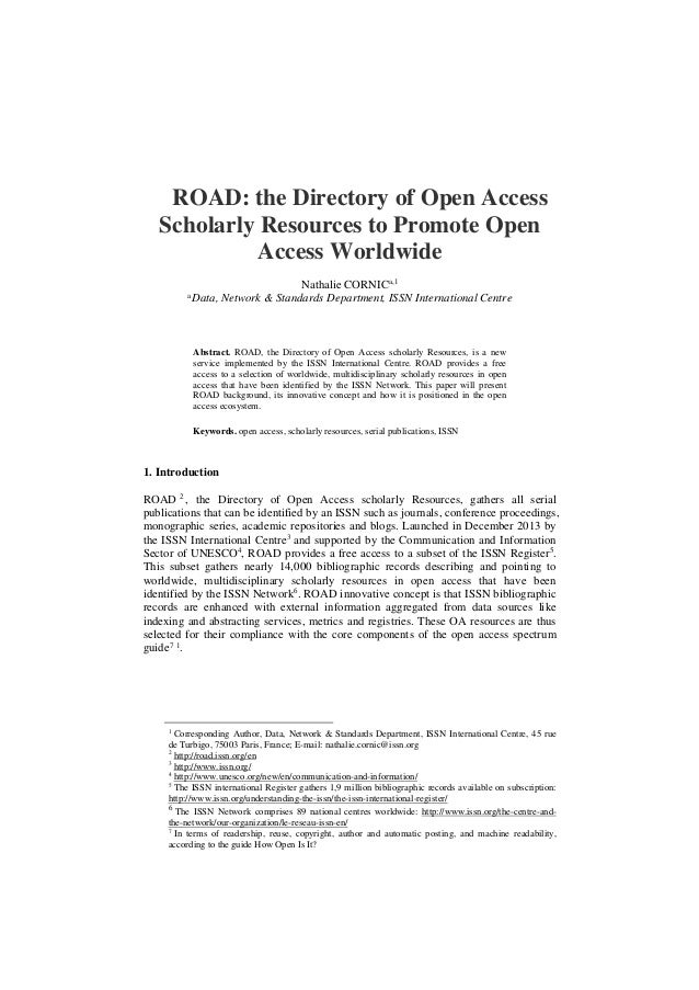 ROAD: the Directory of Open Access Scholarly Resources to Promote Open Access Worldwide Nathalie CORNICa,1 a Data, Network...