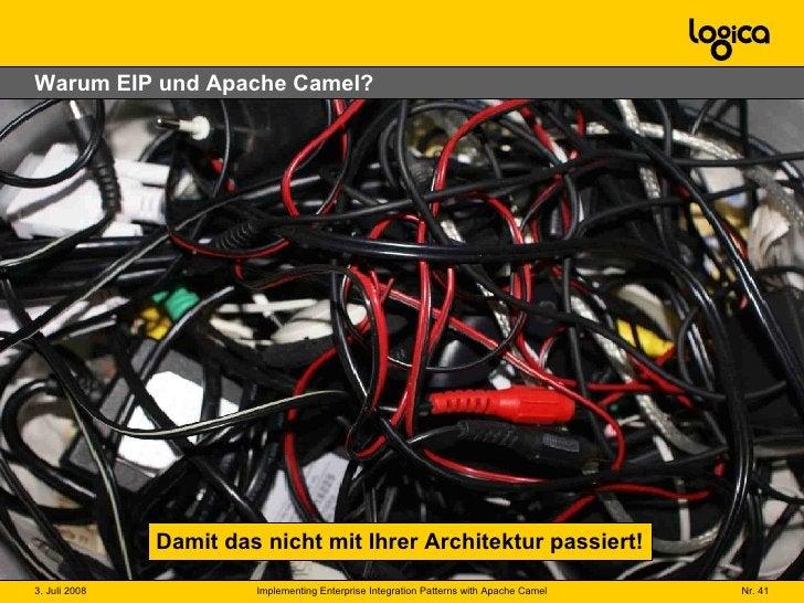 Warum EIP und Apache Camel? Damit das nicht mit Ihrer Architektur passiert!