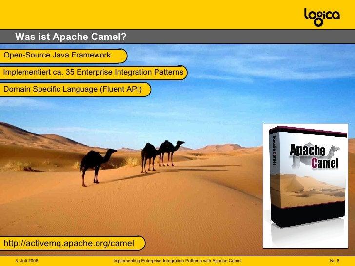 Was ist Apache Camel? http://activemq.apache.org/camel Open-Source Java Framework Implementiert ca. 35 Enterprise Integrat...