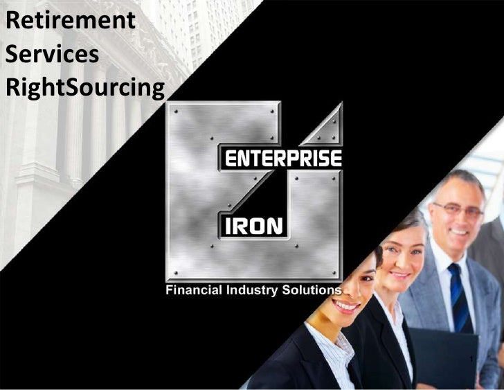 Retirement Services<br />RightSourcing<br />1<br />