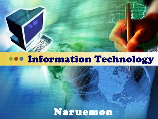 Information Technology Naruemon