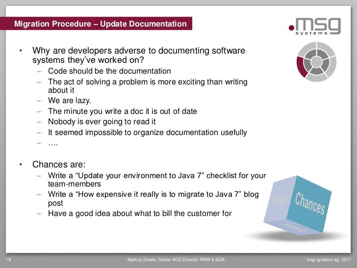 Migration Procedure – Update Documentation      •   Why are developers adverse to documenting software          systems th...