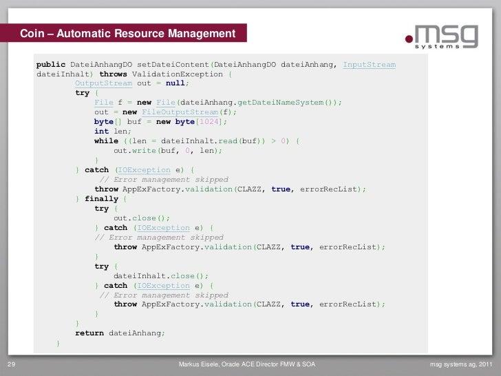 Coin – Automatic Resource Management       public DateiAnhangDO setDateiContent(DateiAnhangDO dateiAnhang, InputStream    ...