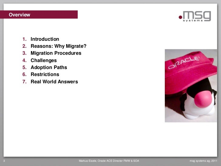 Overview         1.    Introduction         2.    Reasons: Why Migrate?         3.    Migration Procedures         4.    C...