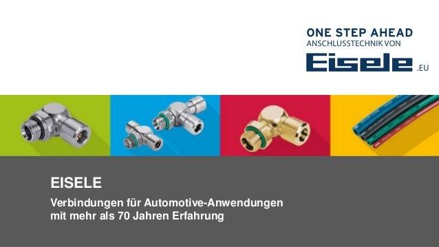 EISELE Verbindungen für Automotive-Anwendungen mit mehr als 70 Jahren Erfahrung