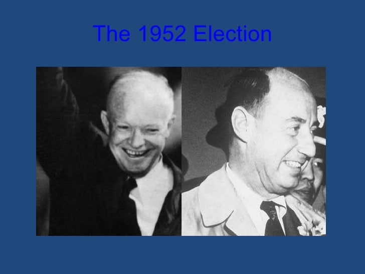 The 1952 Election