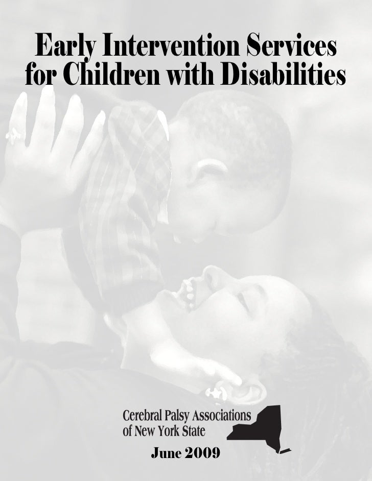 Early Intervention Services for Children with Disabilities                June 2009