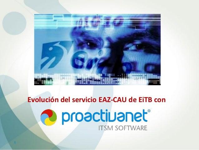 Evolución del servicio EAZ-CAU de EiTB con1