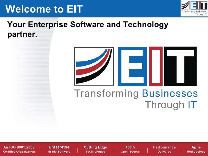 Welcome to EITYour Enterprise Software and Technologypartner.
