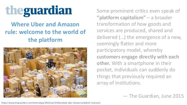 Where Uber and Amazon rule: welcome to the world of the platform https://www.theguardian.com/technology/2015/jun/07/facebo...